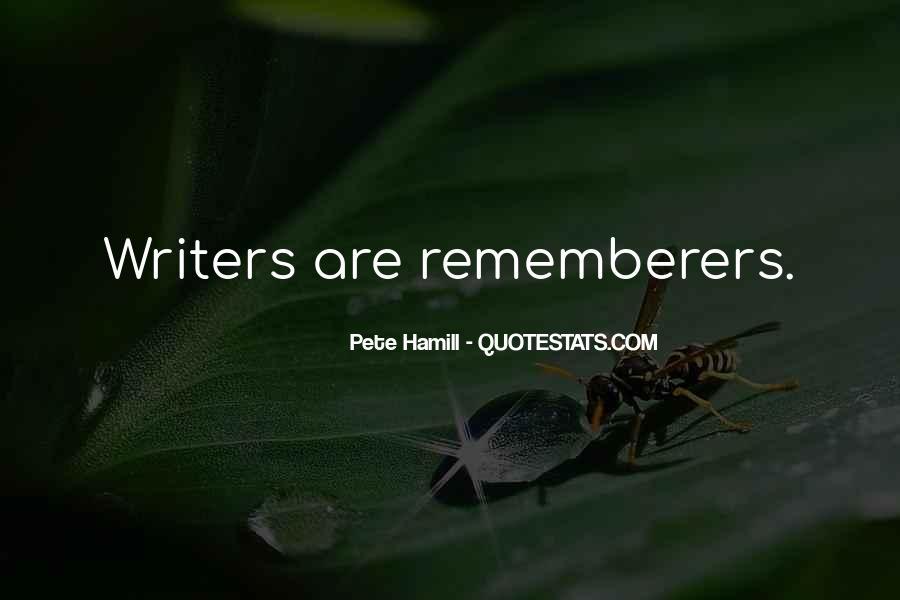Pete Hamill Quotes #964206