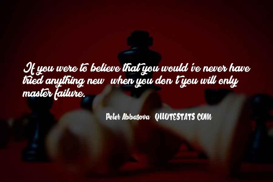 Peter Abbasova Quotes #1723727