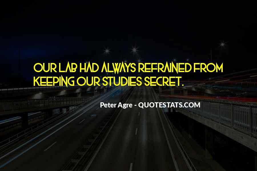Peter Agre Quotes #1170687