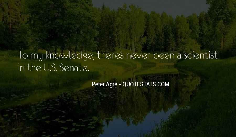 Peter Agre Quotes #1634378
