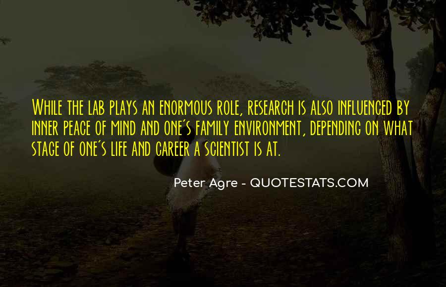 Peter Agre Quotes #374361