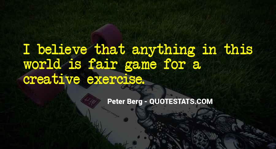 Peter Berg Quotes #1312924