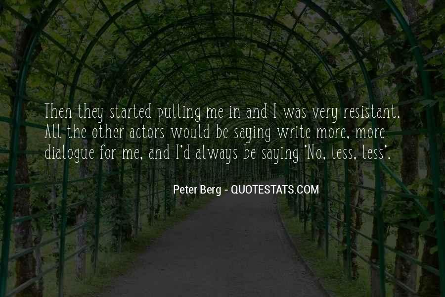 Peter Berg Quotes #22061