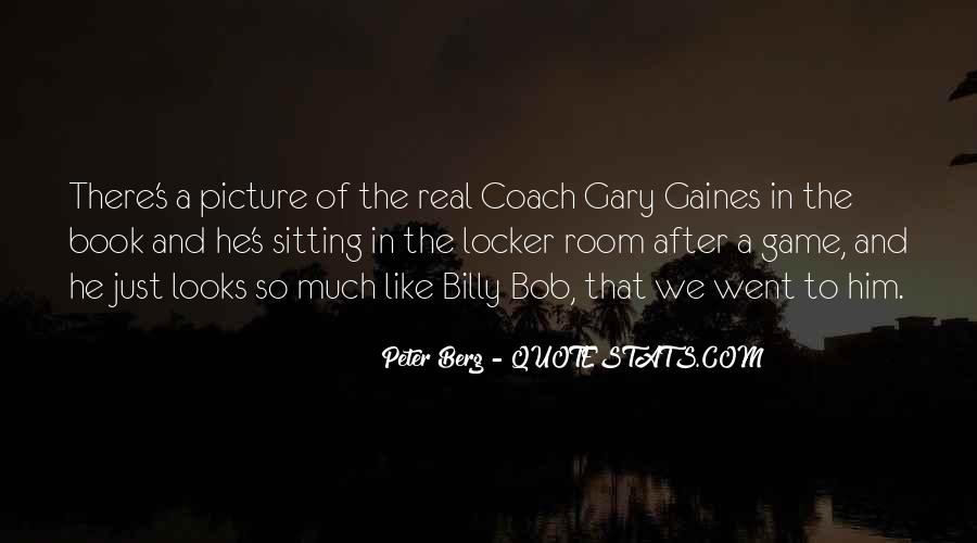 Peter Berg Quotes #240501