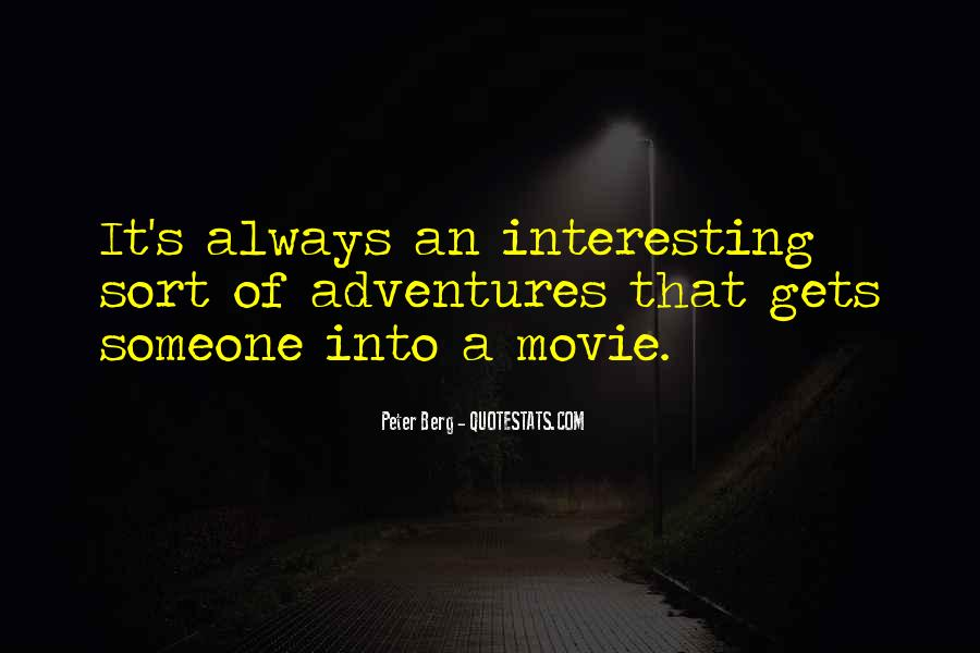 Peter Berg Quotes #640442