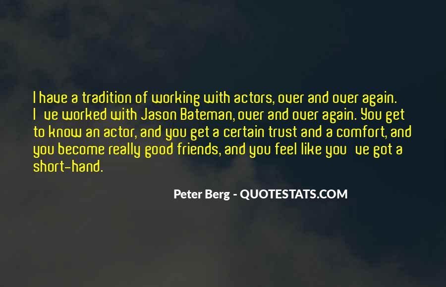 Peter Berg Quotes #733806