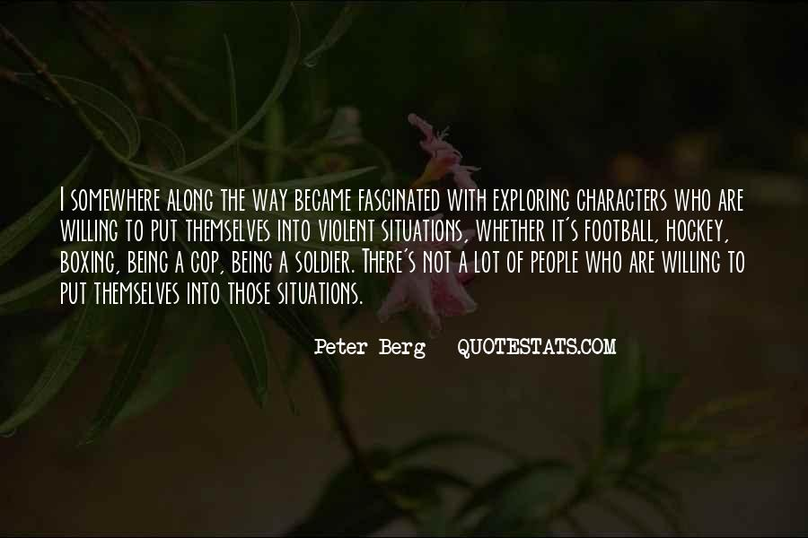 Peter Berg Quotes #924623