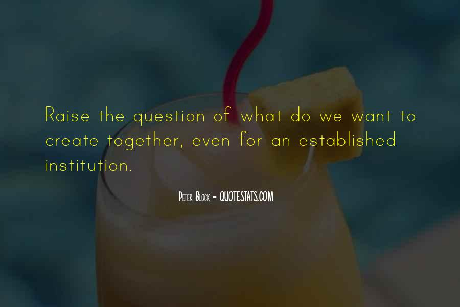 Peter Block Quotes #1858785