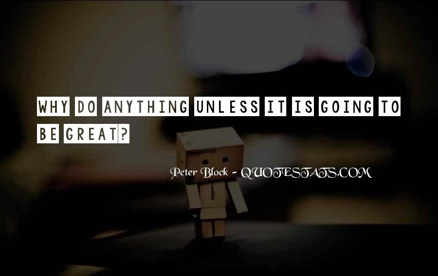 Peter Block Quotes #423604