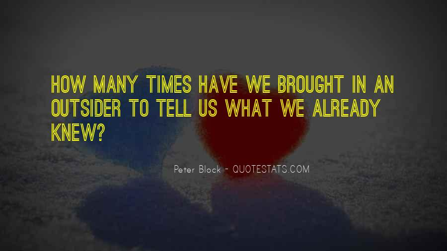 Peter Block Quotes #863039