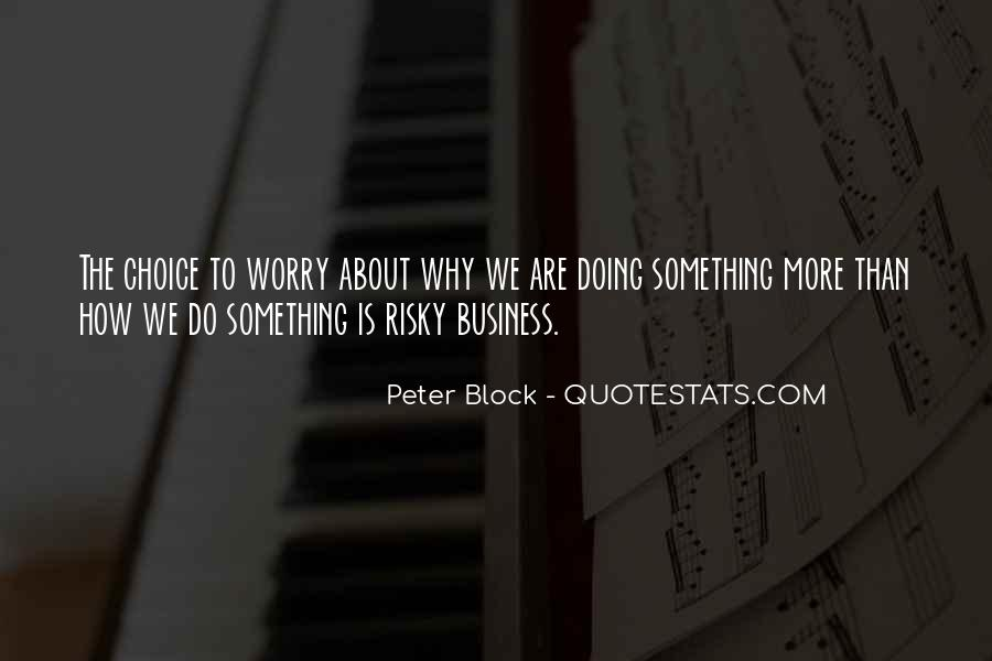 Peter Block Quotes #94312