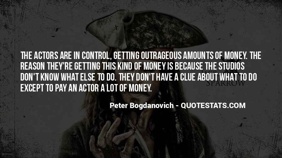 Peter Bogdanovich Quotes #1198987