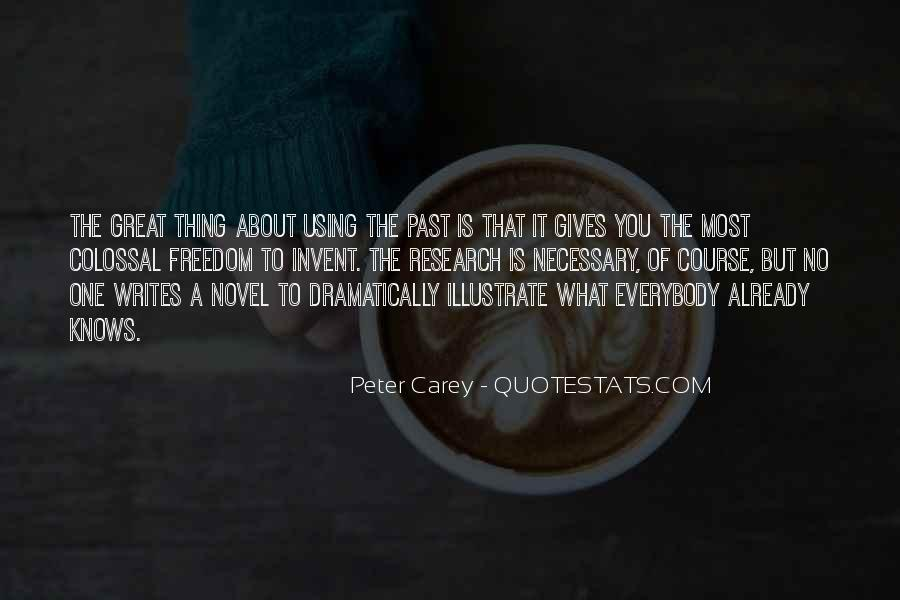 Peter Carey Quotes #1080491