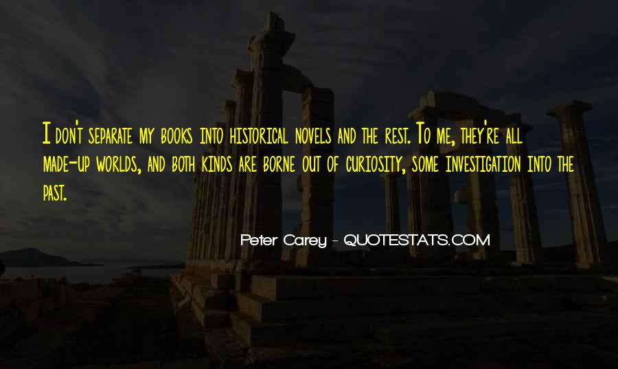 Peter Carey Quotes #1220114
