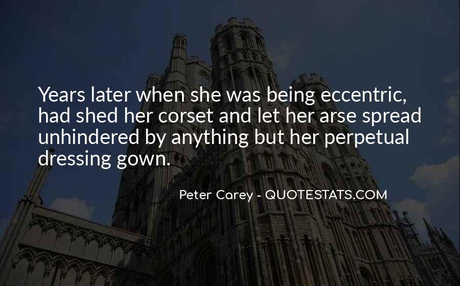 Peter Carey Quotes #1231887