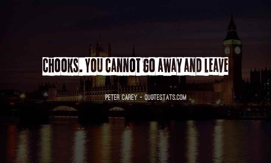 Peter Carey Quotes #1566823