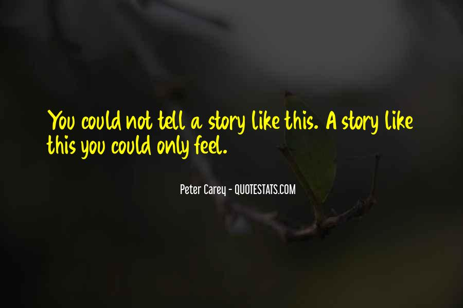 Peter Carey Quotes #715390