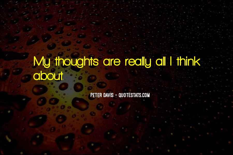 Peter Davis Quotes #1393315