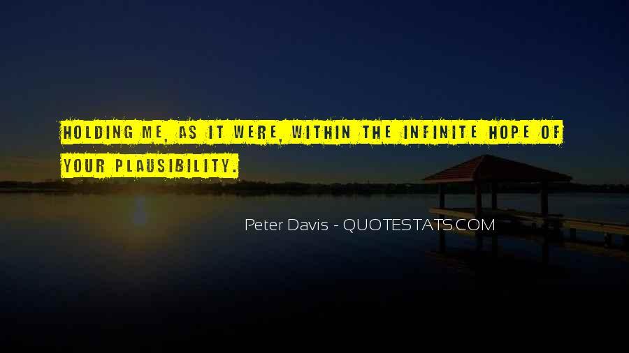 Peter Davis Quotes #1640039