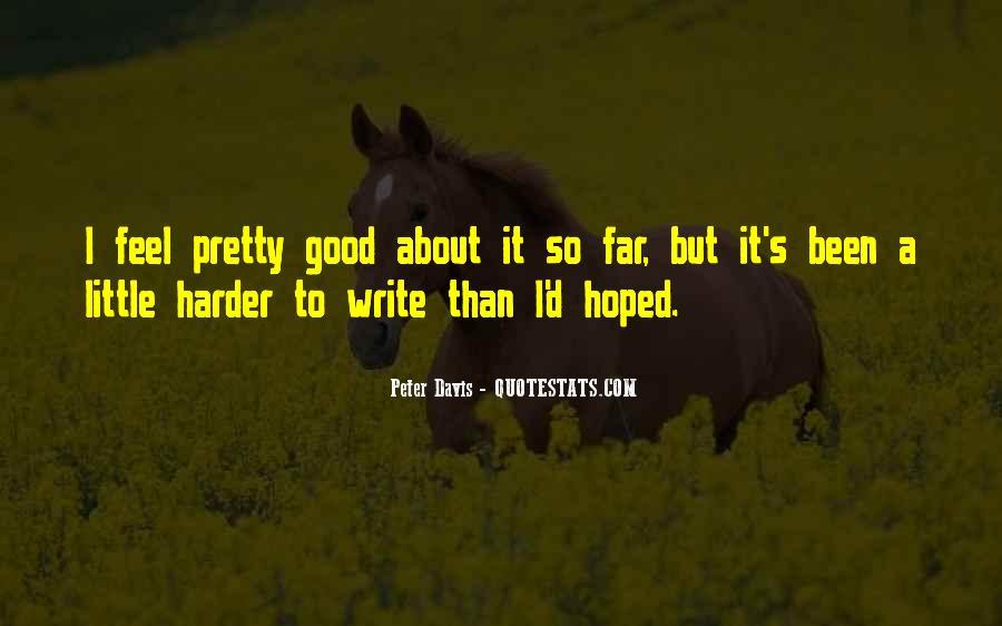 Peter Davis Quotes #952267