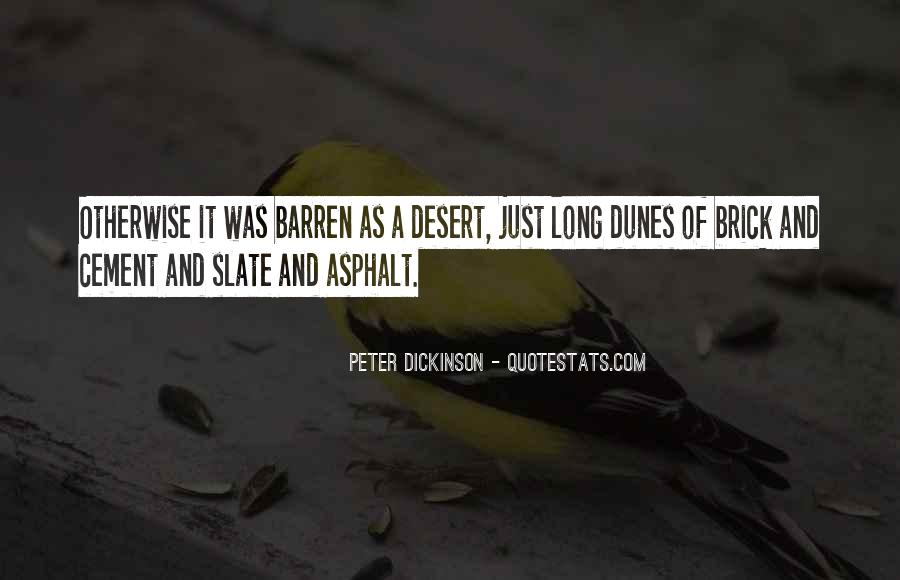 Peter Dickinson Quotes #485934