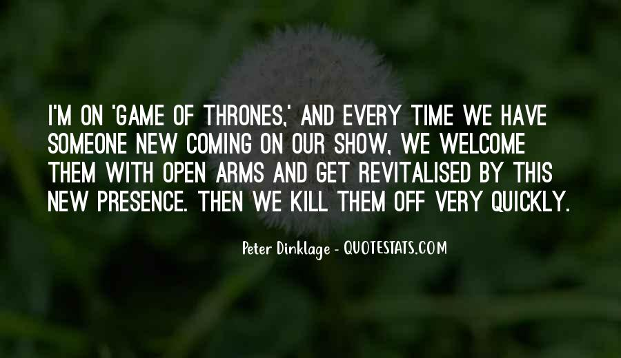 Peter Dinklage Quotes #1690849