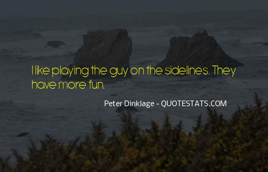 Peter Dinklage Quotes #94838