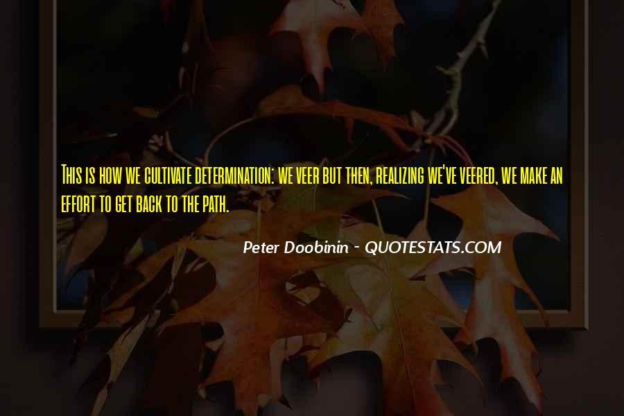 Peter Doobinin Quotes #779412