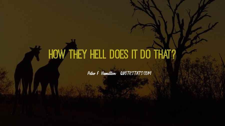 Peter F. Hamilton Quotes #1197096