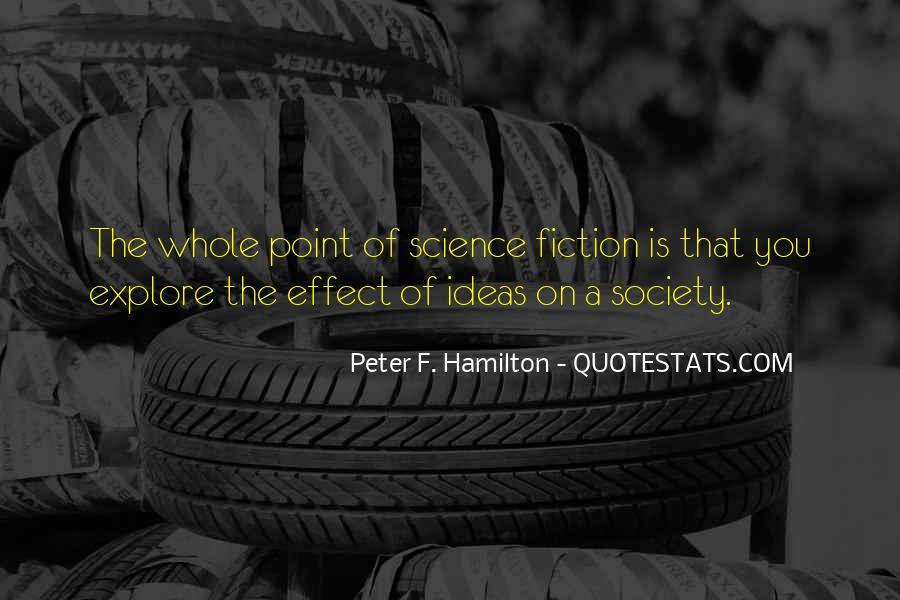 Peter F. Hamilton Quotes #1408122