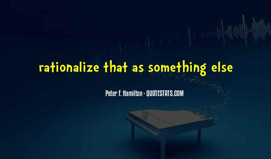 Peter F. Hamilton Quotes #249176