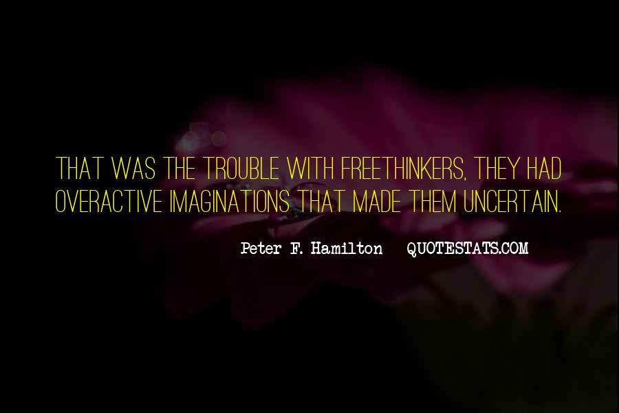 Peter F. Hamilton Quotes #634596