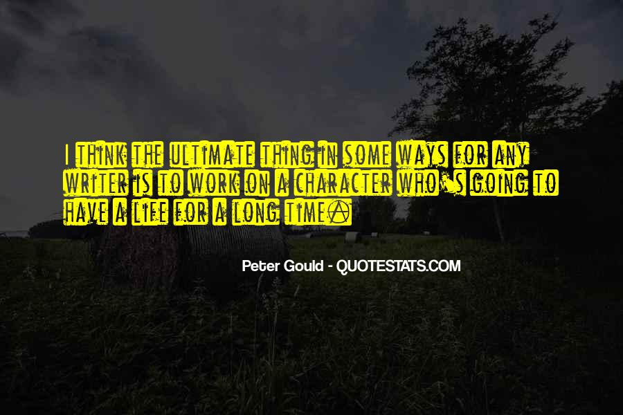 Peter Gould Quotes #1325275