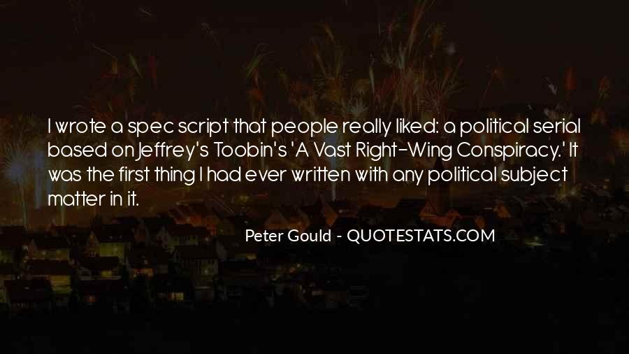 Peter Gould Quotes #1503596