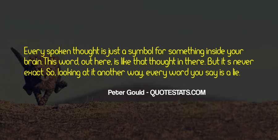 Peter Gould Quotes #30335