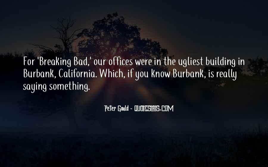 Peter Gould Quotes #514594