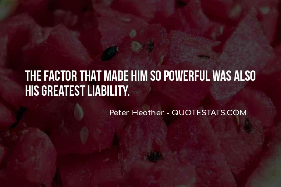 Peter Heather Quotes #1510739
