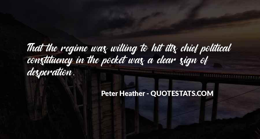 Peter Heather Quotes #508041