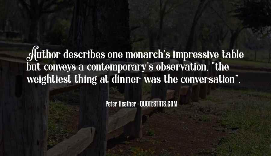 Peter Heather Quotes #957389