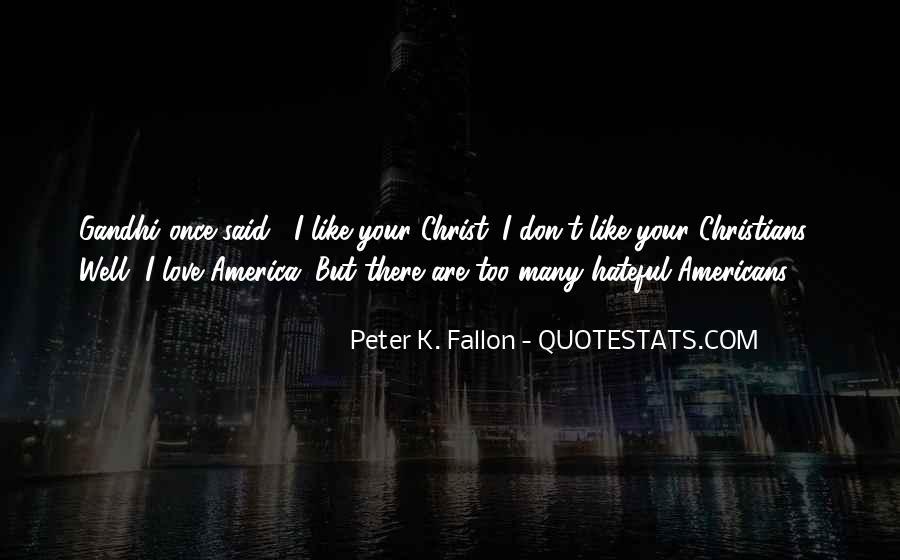 Peter K. Fallon Quotes #502336