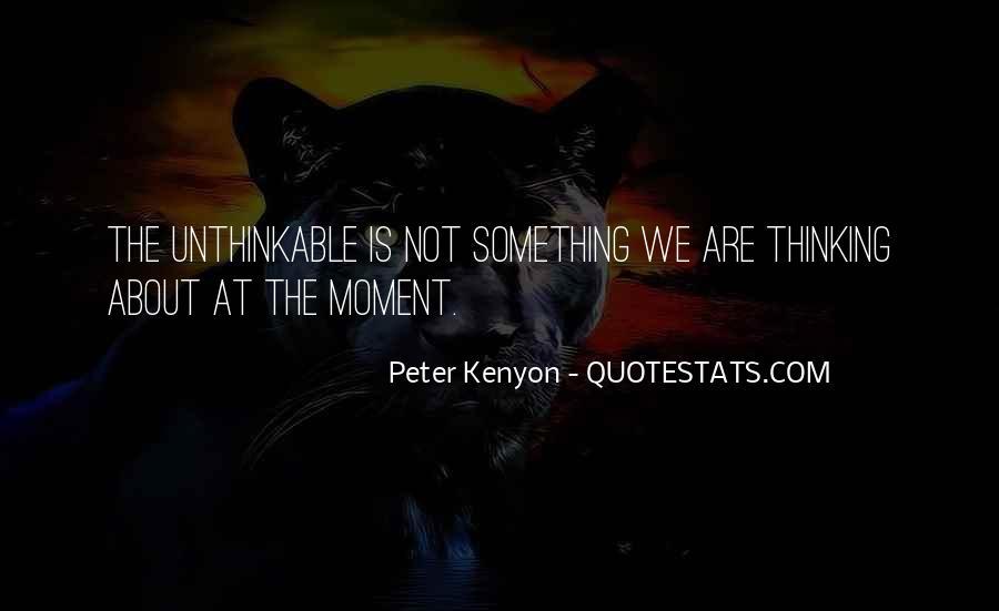 Peter Kenyon Quotes #1784252