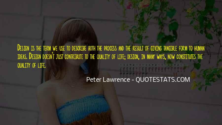 Peter Lawrence Quotes #1267484