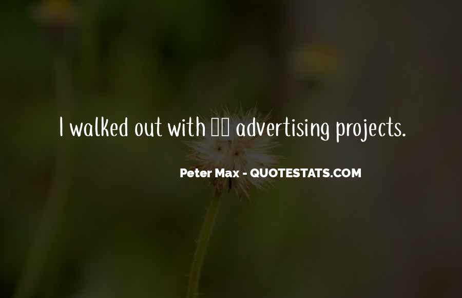 Peter Max Quotes #525048