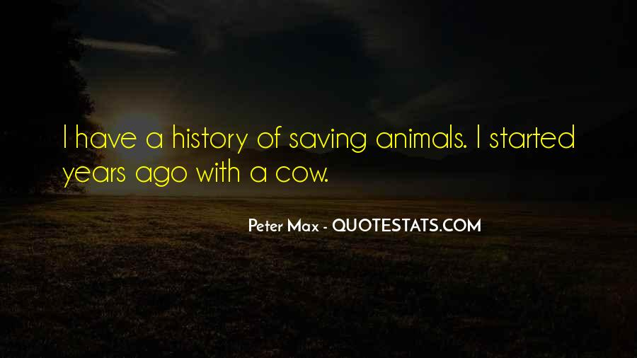 Peter Max Quotes #655871