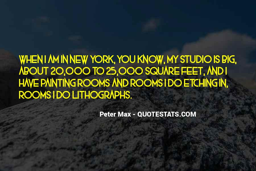 Peter Max Quotes #736863