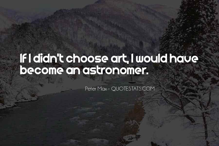 Peter Max Quotes #771228