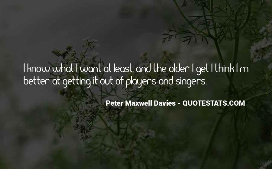 Peter Maxwell Davies Quotes #1298813