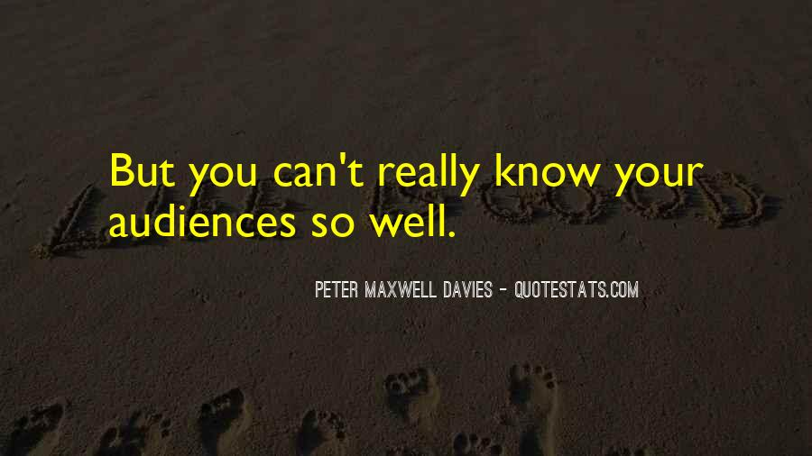 Peter Maxwell Davies Quotes #1396246
