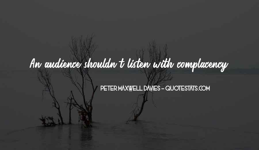 Peter Maxwell Davies Quotes #1838379