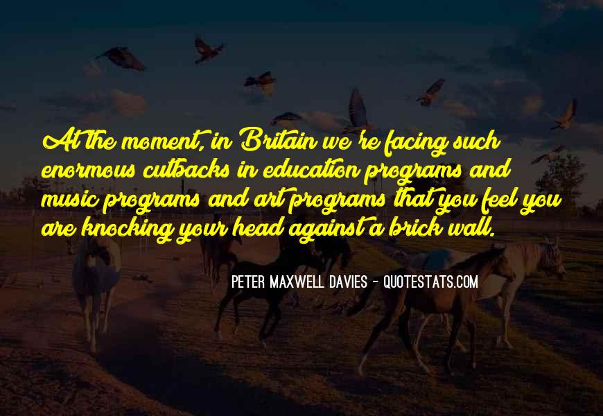 Peter Maxwell Davies Quotes #400938